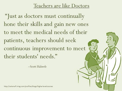 Train teachers like doctors metaphor via Ken Whytock on Flickr