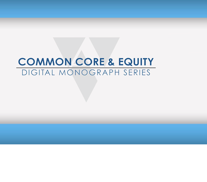 Common Core and Equity