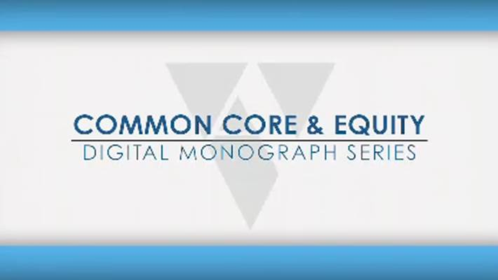 Common Core State Standards & Equity