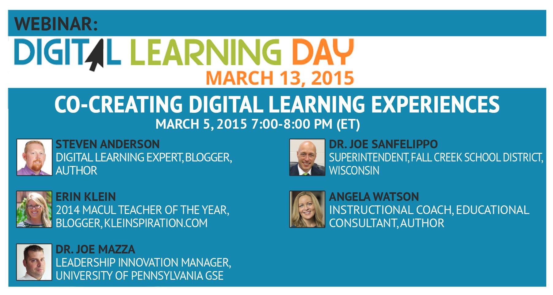 Digital Learning Day Webinar March 5, 2015