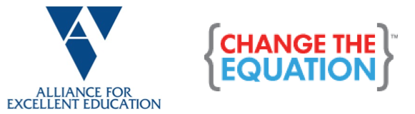 Alliance for Excellent Education and Change The Equation