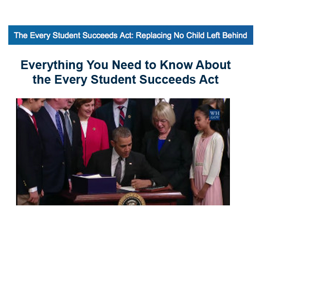 Everything You Need to Know About the Every Student Succeeds Act