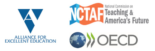 Alliance for Excellent Education NCTAF and OECD