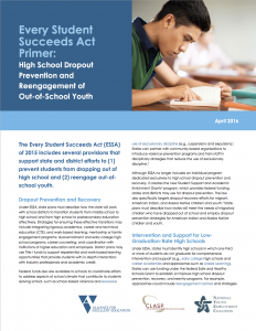 Every Student Succeeds Act Primer: High School Dropout Prevention and Reengagement of Out-of-School Youth