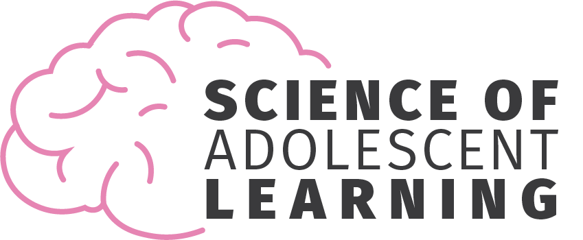 Science of Adolescent Learning